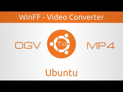 WinFF - Video Converter for Ubuntu