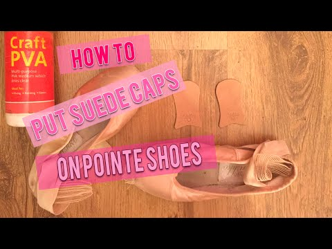 How To Put Grishko Suede Caps On Pointe Shoes & Ways To Protect The Satin And Platforms