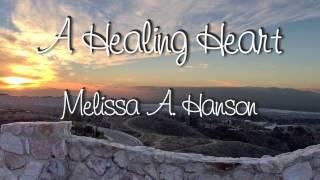 A Healing Heart Book Trailer