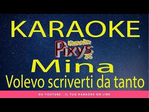 Mina - Volevo scriverti da tanto Karaoke