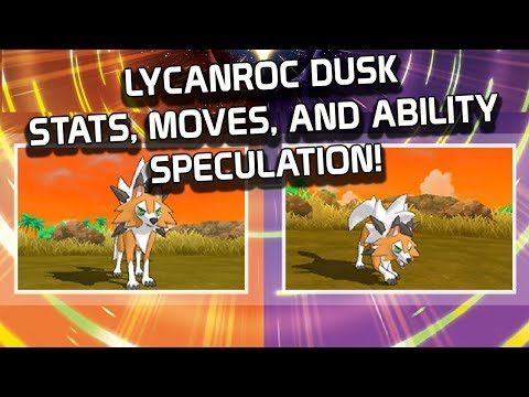 Lycanroc Dusk Stats, Movepool, & Ability Speculation for Pokemon Ultra Sun and Ultra Moon!