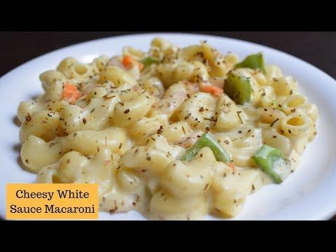 Cheese white sauce Macaroni | Macaroni in White sauce | Cheesy white sauce pasta