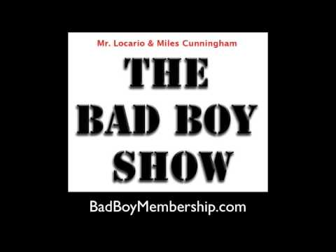 Are You Getting Rejected Enough (The Bad Boy Show)