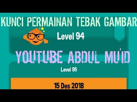 Kunci Jawaban Permainan Tebak Gambar Level 94 2018 Youtube