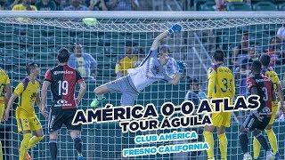 Resumen   América 0 - 0 Atlas   Amistosos - Tour Águila - Tour Águila   Club América