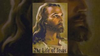 La Vida de Jesús, Parte 2
