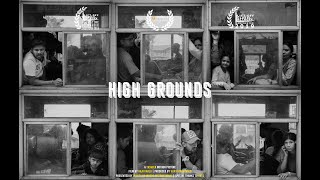 High Grounds   Documentary Film   DIFF 2020 Official Selection   Rajiv Malu