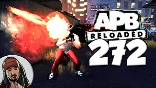 APB: Reloaded Co-operative Gameplay Ep.272