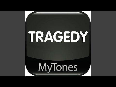 Tragedy  Ringtone