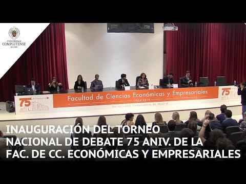 Inauguración Del Torneo Nacional De Debate 75 Aniv. De La Fac. De CC. Económicas Y Empresariales UCM