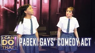 I Can Do That!: Pabeki Gays' Comedy Act | Cristine and Wacky Kiray'