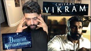 Dhruva Natchathiram Teaser 3 Reaction | Chiyaan Vikram, Gautham Vasudev Menon |