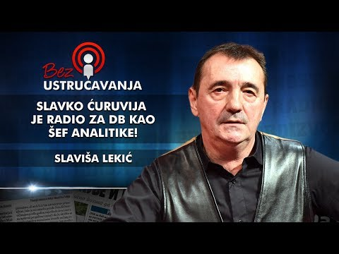 Slaviša Lekić – Slavko Ćuruvija je radio za DB kao šef analitike!
