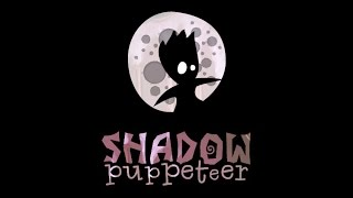 Shadow Puppeteer Gameplay (PC HD)
