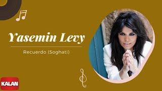Yasmin Levy - Recuardo (Soghati)