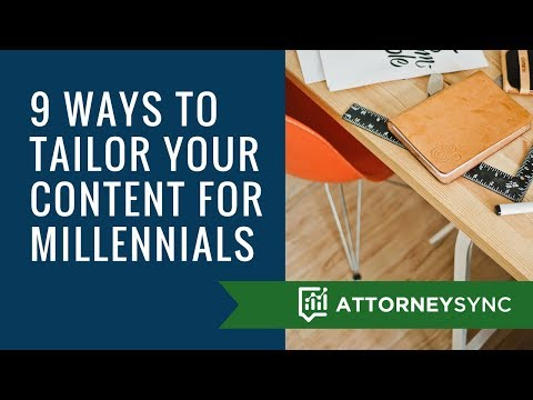 9 Ways to Tailor Your Legal Content to Millennials