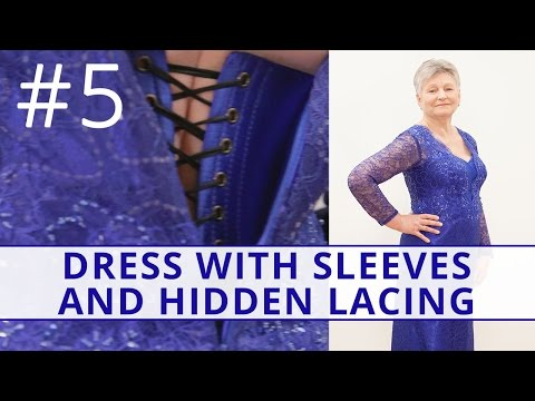 How to sew a corset dress with sleeves and hidden lacing? Part 5