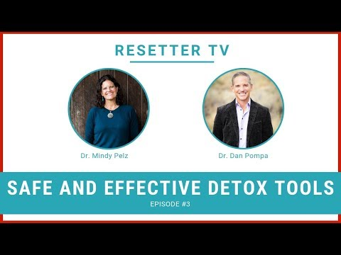 Resetter TV E3 - Interview With Dr. Pompa: Safe And Effective Detox Tools