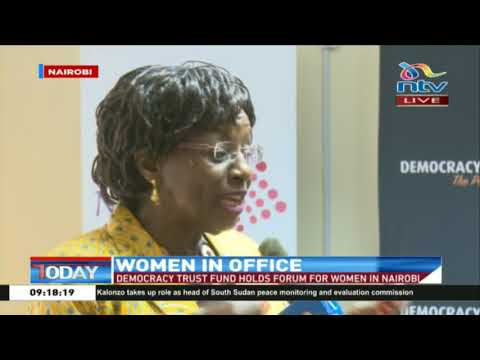 Democracy Trust Fund holds forum for women in Nairobi
