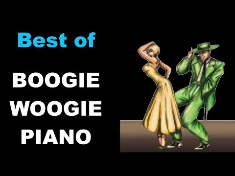 Best Of Boogie Woogie Piano & Boogie Woogie Piano Solo Music