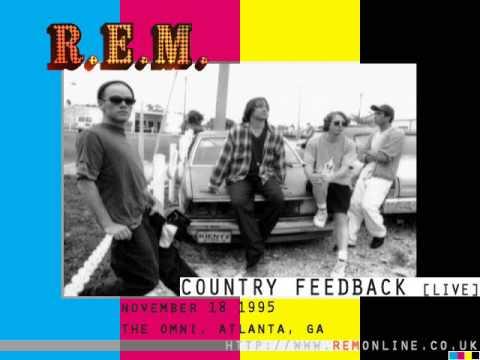 R.E.M. - Country Feedback (Live)