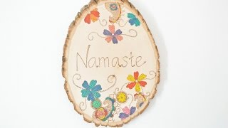 Make A Wood Burning Namaste Welcome Sign - Diy Home - Guidecentral