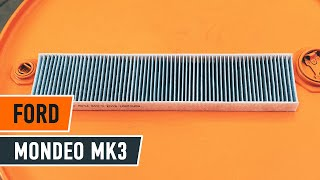 Comment changer Filtre climatisation FORD MONDEO III Saloon (B4Y) - video gratuit en ligne