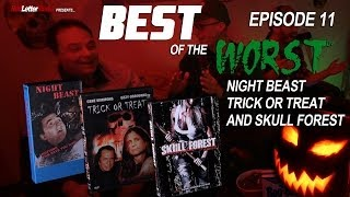 Best of the Worst: Night Beast, Trick or Treat, and Skull Forest