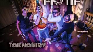 Motif - Tak na niby(Official Audio) NOWOŚĆ 2015