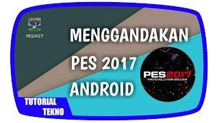 Cara Menggandakan atau Membuat 2 Akun PES 2017 Android | Tutorial Tekno #9