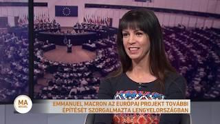 Emmanuel Macron az európai projekt további építését szorgalmazta Lengyelországban