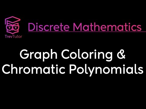 [discrete-mathematics]-graph-coloring-and-chromatic-polynomials