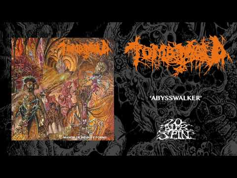 TOMB MOLD - Abysswalker (From 'Manor Of Infinite Forms' LP 2018)