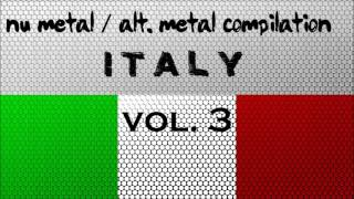 Nu Metal / Alternative Metal Compilation - Italy (Vol. 3)