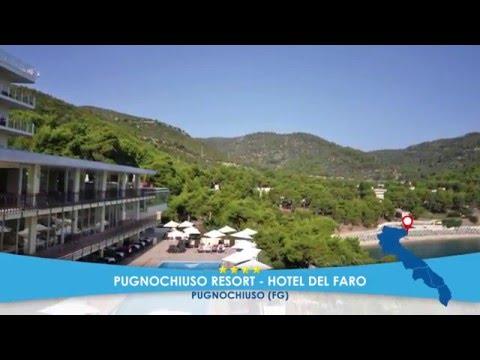 Hotel Del Faro **** Pugnochiuso Resort - PUGNOCHIUSO (PUGLIA) - Mare Italia 2016