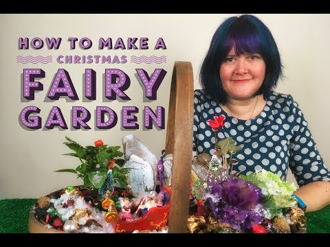 How To Make A Christmas Fairy Garden