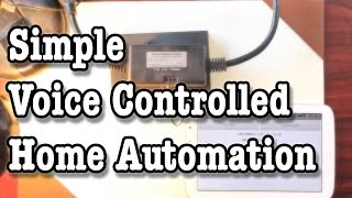 Simple Voice Controlled Home Automation