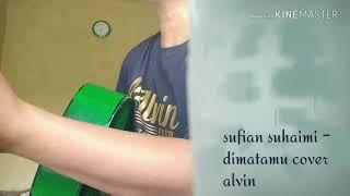 Gambar cover Dimatamu cover alvin