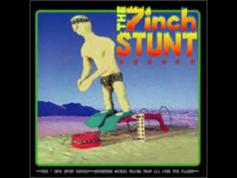 The 7 Inch Stunt Record - Side A