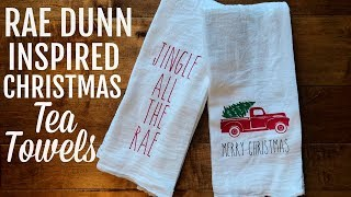 RAE DUNN INPIRED TEA TOWELS USING CRICUT | FARMHOUSE CHRISTMAS 2018