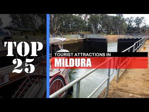 TOP 25 MILDURA Attractions (Things To Do & See)