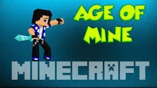 Age Of Mine 1