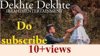 Dekhte Dekhte Song | Batti Gul Meter Chalu | atif Aslam & Nusrat Fateh Saab | IBRHIM ENTERTAINMENT