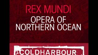 Rex Mundi - Opera Of Northern Ocean (Phyn Remix)