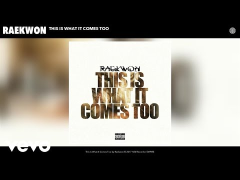 Raekwon - This Is What It Comes Too (Audio)