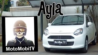 Daihatsu Ayla Review Indonesia