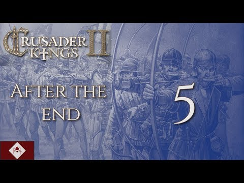 """CK2: After the End """"From Sea to Shining Sea"""" Part 5"""
