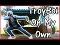 troyboi   on my own feat nefera freestylefriday by bagio
