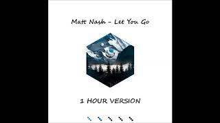 Matt Nash ft. Georgi Kay - Let You Go (1 HOUR VERSION)