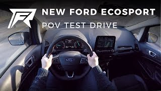 2018 Ford Ecosport 1.0 EcoBoost - POV Test Drive (no talking, pure driving)